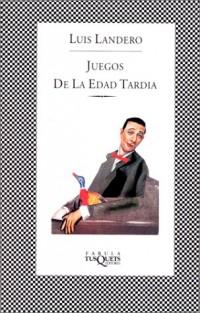 Juegos De LA Edad Tardia/Games of the Late Age