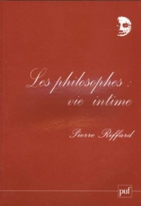Les Philosophes : Vie intime
