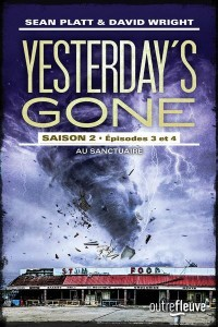 Yesterday's Gone, saison 2, Tomes 3 et 4