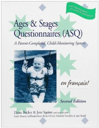 The Ages & Stages Questionnaires (ASQ): A Parent-Completed, Child-Monitoring System [With 19 Master Questionnaires and 19 Scoring Sheets]