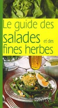 Le guide des salades et des fines herbes
