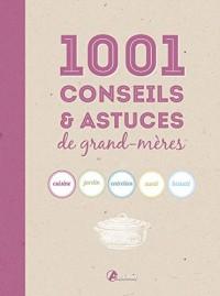 1001 Conseils et Astuces de Grandmere