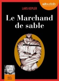 Le Marchand de sable: Livre audio 2 CD MP3