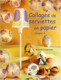 Collages de serviettes en papier, tome 2