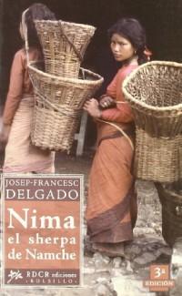 Nima el serpa de Namche/ Nima, the Sherpa of Namche: O La B£squeda De Un Norpa Errante/ or the Search for an Errant Spirit