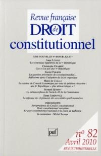 Revue Française De Droit Constitutionnel 2010 - N° 82