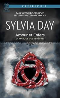 La Marque des Ténèbres, Tome 3 : Amour et Enfers