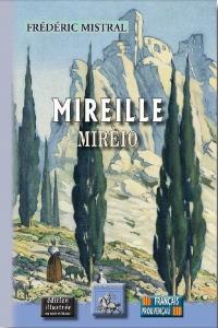 Mireille / Mireio : Edition bilingue français-provençal