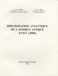 Bibliographie analytique de l'Afrique antique : Tome 34 (2000)