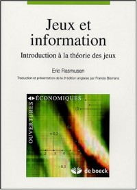 Jeux et information : Introduction à la théorie des jeux