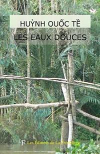 Les Eaux Douces, Viêt-Nam