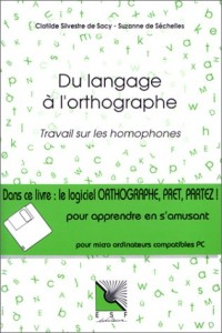 Du langage à l'orthographe par l'analyse mentale