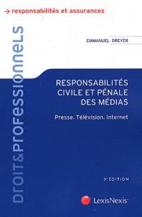 Responsabilites Civile et Pénale des Medias - Presse - Television - Internet