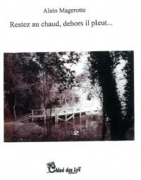 Restez au Chaud, Dehors Il Pleut...