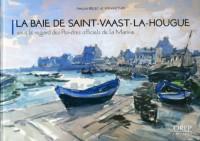 La Baie de Saint-Vaast-la-Hougue Sous le Regard des Peintres Officiels de la Marine