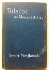 Tolstoi as Man and Artist