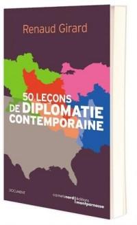 Cinquante leçons de diplomatie contemporaine