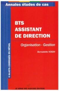Annales Organisation-Gestion : Etude de cas BTS Assistant de direction