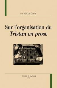 Sur l'organisation du Tristan en prose