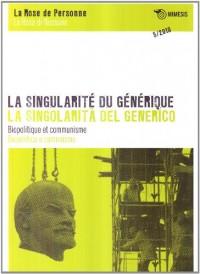 La Singularite du Generique Biopolitique et Communisme