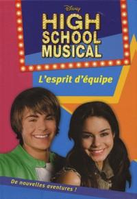 High school musical, Tome 2 : L'esprit d'équipe