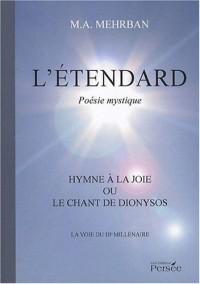 L'étendard - L'hymne à la joie ou Le chant de dionysos