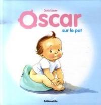 Oscar : Sur le pot