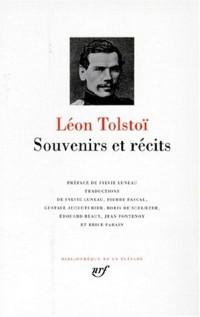 Tolstoï : Souvenirs et récits