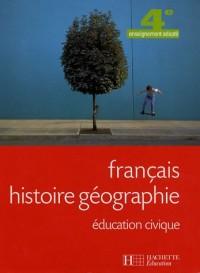 Français, histoire géographie, éducation civique, 4e enseignement adapté
