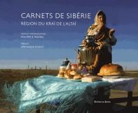 Carnets de Sibérie : Région Kraï de l'Altaï