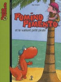 Pomino Pimento, Tome 6 : Pomino Pimento et le vaillant petit pirate