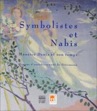 Symbolistes et Nabis : Maurice Denis et son temps