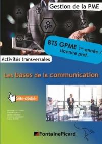Les bases de la communication BTS 1re année CGPME / Licences professionnelles