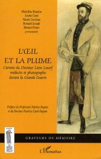 Oeil et la Plume Carnets du Docteur Leon Lecerf Medecin