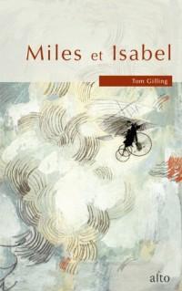 Miles et Isabel, ou, La belle envolée