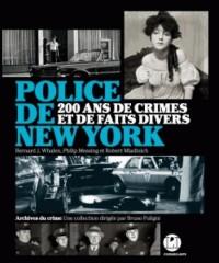 Police de New York: 200 ans de crimes et de faits divers