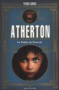 Atherton, Tome 1 : Le Palais du Pouvoir