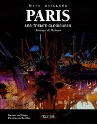 Paris : Les trente glorieuses au temps de Malraux