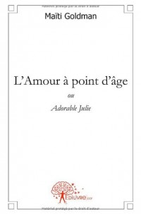 L'Amour à point d'âge