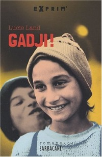 Gadji !