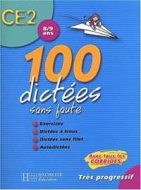 100 dictées sans faute CE2