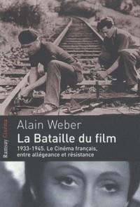 La bataille du film : 1933-1945