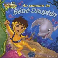 Au secours de Bébé Dauphin