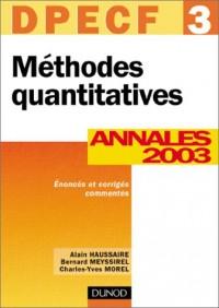 Méthodes quantitatives, DPECF numéro 3 : Annales 2003