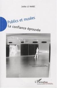 Publics et musées : La confiance éprouvée