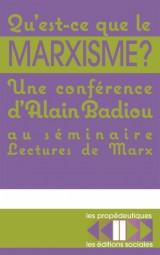 Qu'est-ce que le marxisme ? [Poche]