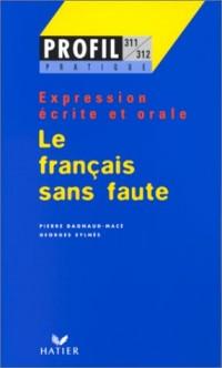 Le français sans faute - expression écrite et orale