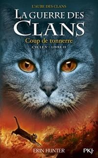 La guerre des Clans, cycle V - tome 02 : Coup de tonnerre (2)
