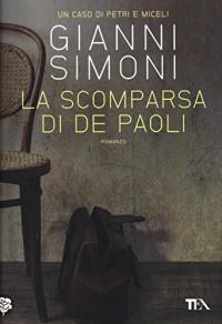 La scomparsa di De Paoli. Un caso di Petri e Miceli