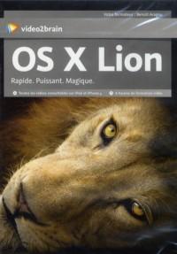 Mac Os X Lion - Rapide. Puissant. Magique.